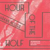 Hour of the Wolf Audiobook, by Håkan Nesser