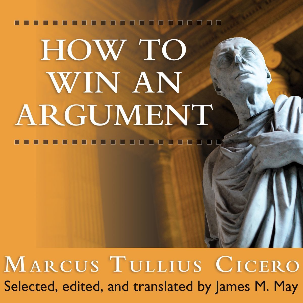 Printable How to Win an Argument: An Ancient Guide to the Art of Persuasion Audiobook Cover Art