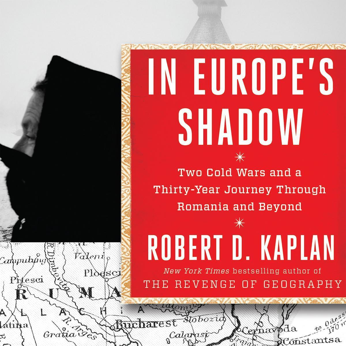 Printable In Europe's Shadow: Two Cold Wars and a Thirty-Years Journey Through Romania and Beyond Audiobook Cover Art