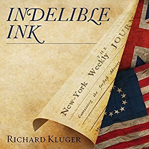 Printable Indelible Ink: The Trials of John Peter Zenger and the Birth of America's Free Press Audiobook Cover Art