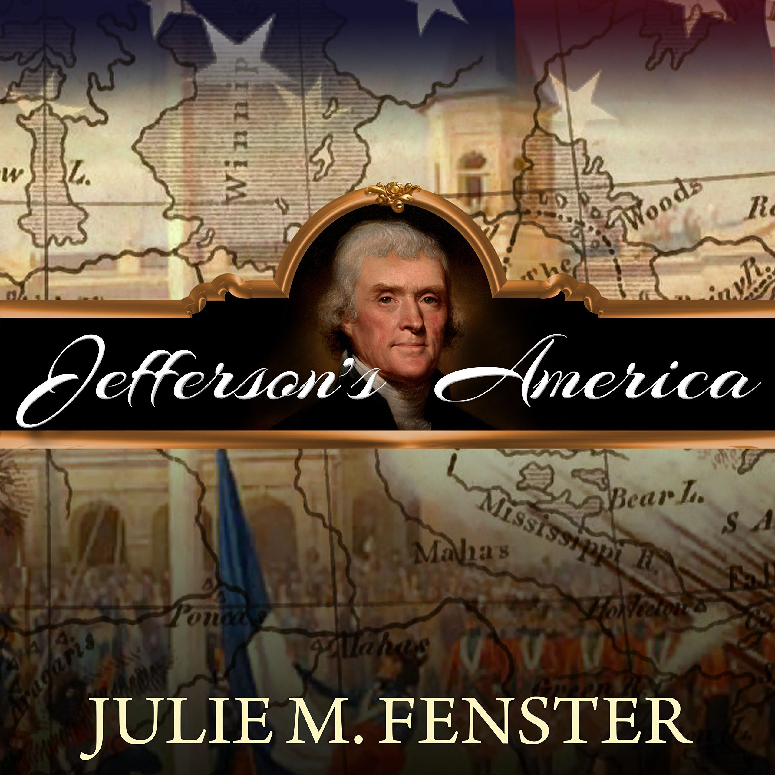 Printable Jefferson's America: The President, the Purchase, and the Explorers Who Transformed a Nation Audiobook Cover Art