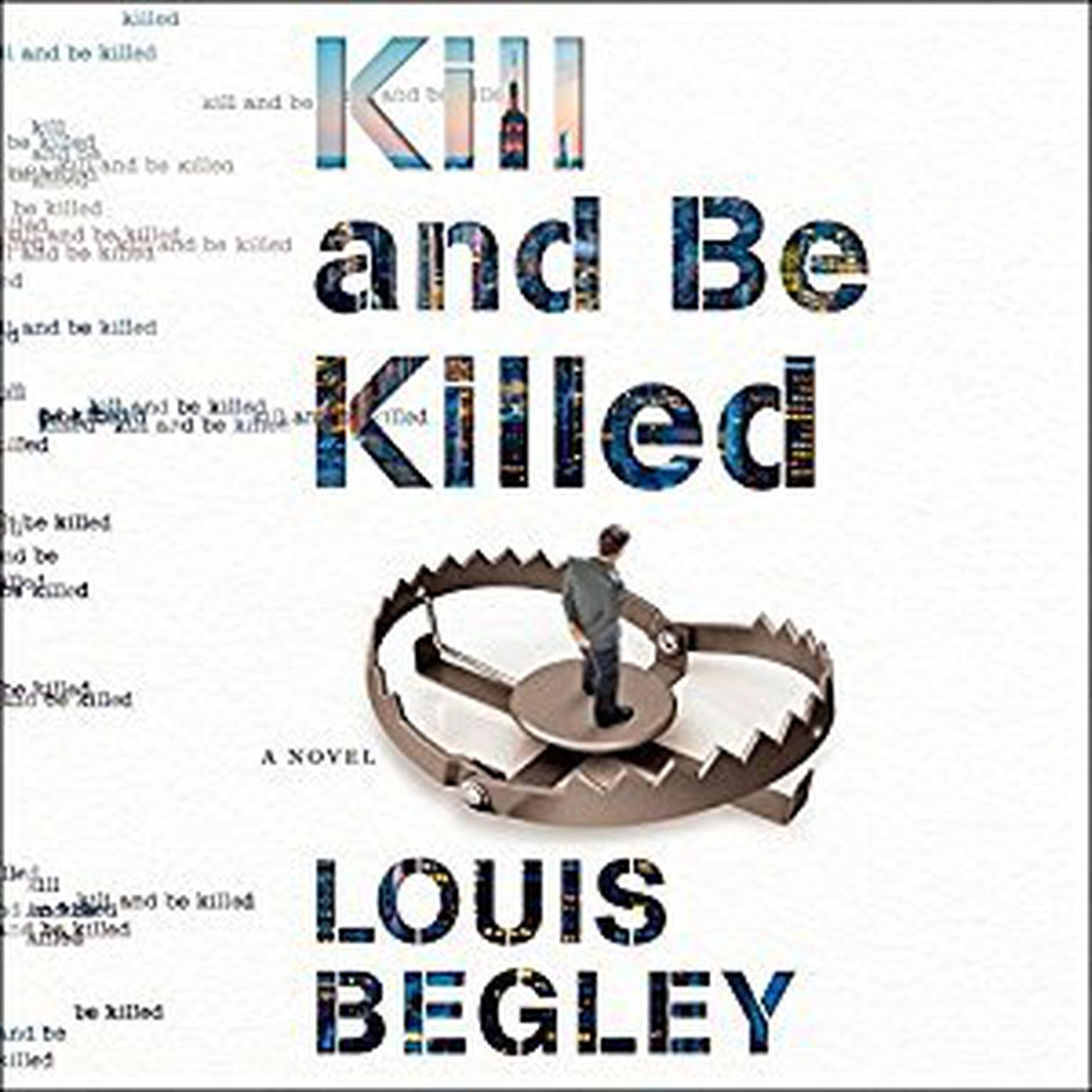 Printable Kill and Be Killed Audiobook Cover Art