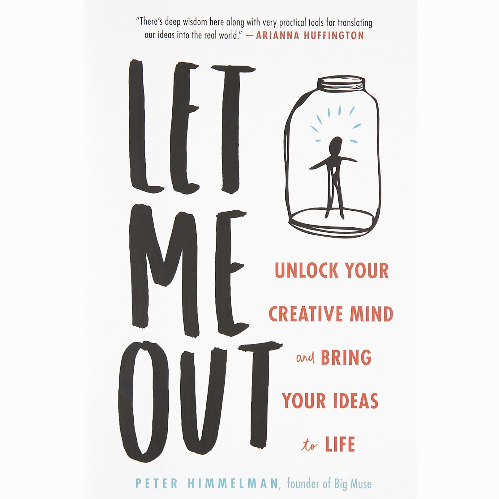 Printable Let Me Out: Unlock Your Creative Mind and Bring Your Ideas to Life Audiobook Cover Art