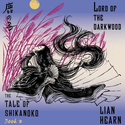 Lord of the Darkwood Audiobook, by Lian Hearn
