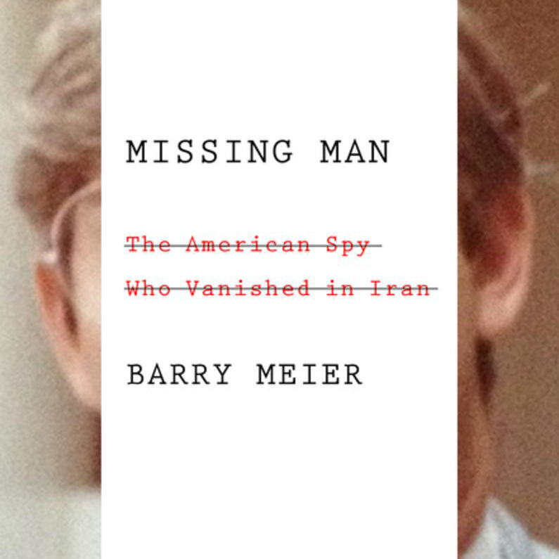 Printable Missing Man: The American Spy Who Vanished in Iran Audiobook Cover Art