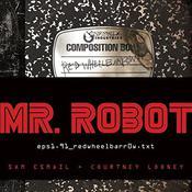 Mr. Robot: Red Wheelbarrow: (eps1.91.redwheelbarr0w.txt) Audiobook, by Courtney Looney, Sam Esmail