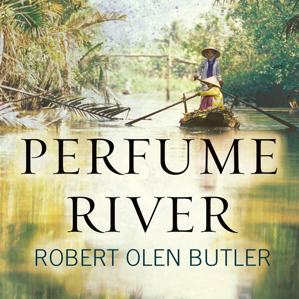 Printable Perfume River: A Novel Audiobook Cover Art