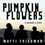 Pumpkinflowers: A Soldier's Story Audiobook, by Matti Friedman