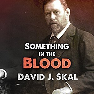 Printable Something in the Blood: The Untold Story of Bram Stoker, the Man Who Wrote Dracula Audiobook Cover Art