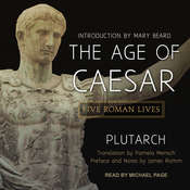 The Age of Caesar: Five Roman Lives Audiobook, by Plutarch