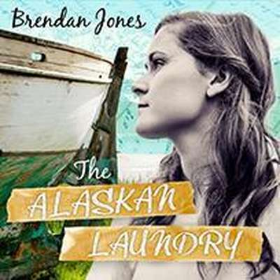 The Alaskan Laundry Audiobook, by Brendan Jones