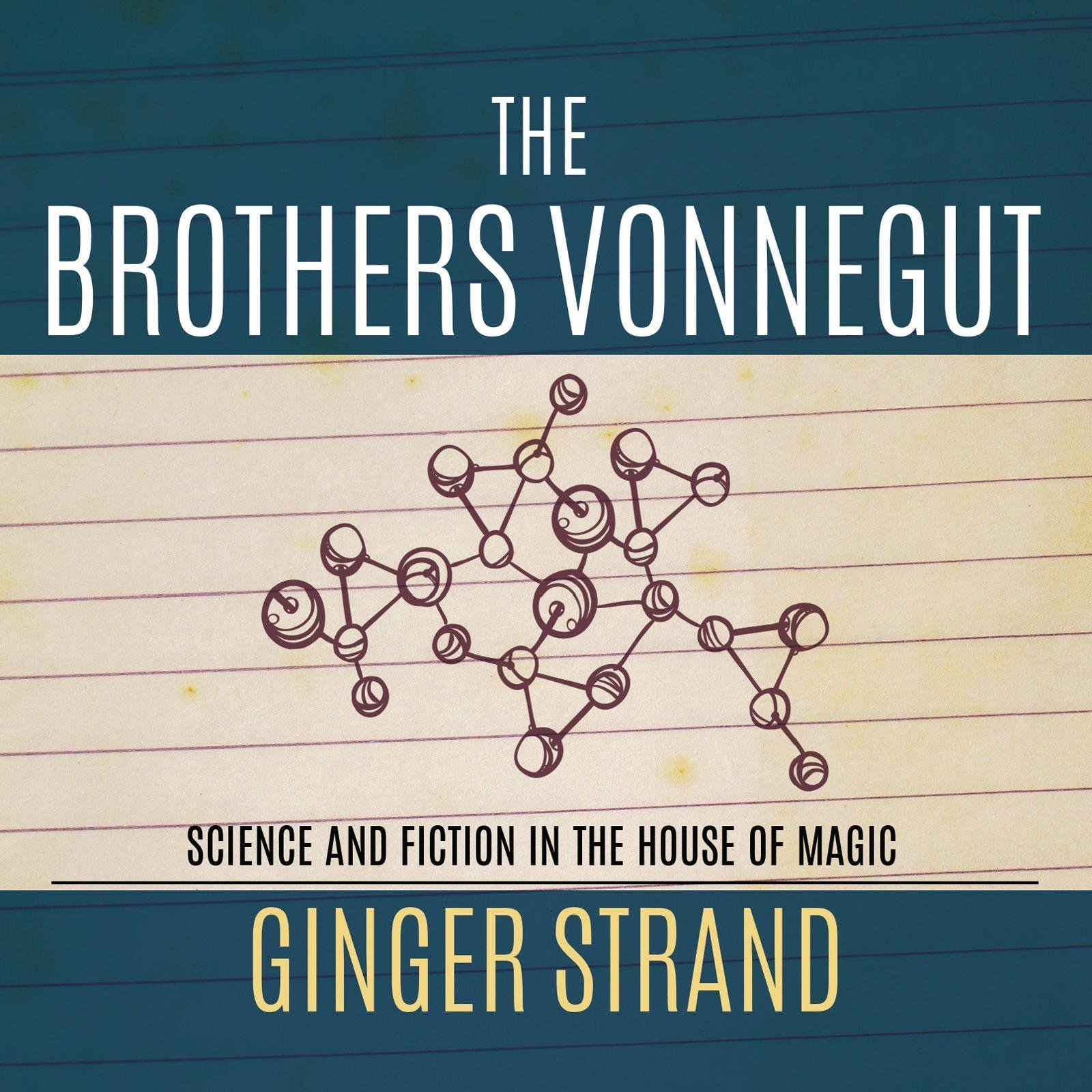 Printable The Brothers Vonnegut: Science and Fiction of the House of Magic Audiobook Cover Art