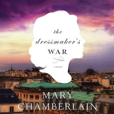 The Dressmakers War Audiobook, by Mary Chamberlain