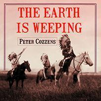 Printable The Earth Is Weeping: The Epic Story of the Indian Wars for the American West Audiobook Cover Art