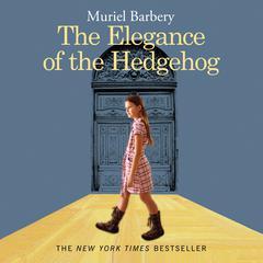 The Elegance of the Hedgehog Audiobook, by Muriel Barbery