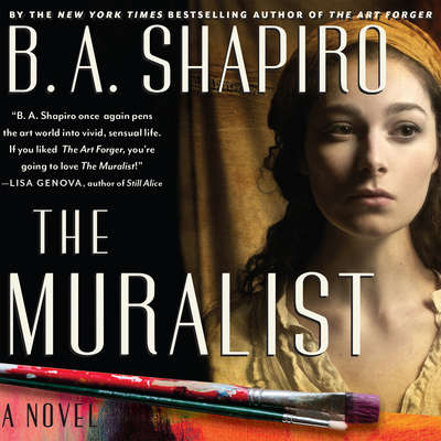 The Muralist Audiobook, by B. A. Shapiro