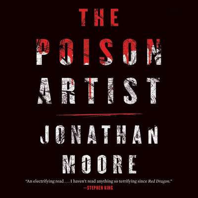 The Poison Artist Audiobook, by Jonathan Moore
