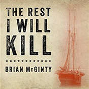 The Rest I Will Kill: William Tillman and the Unforgettable Story of How a Free Black Man Refused to Become a Slave Audiobook, by Brian McGinty