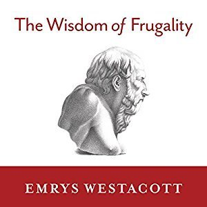Printable The Wisdom of Frugality: Why Less Is More - More or Less Audiobook Cover Art