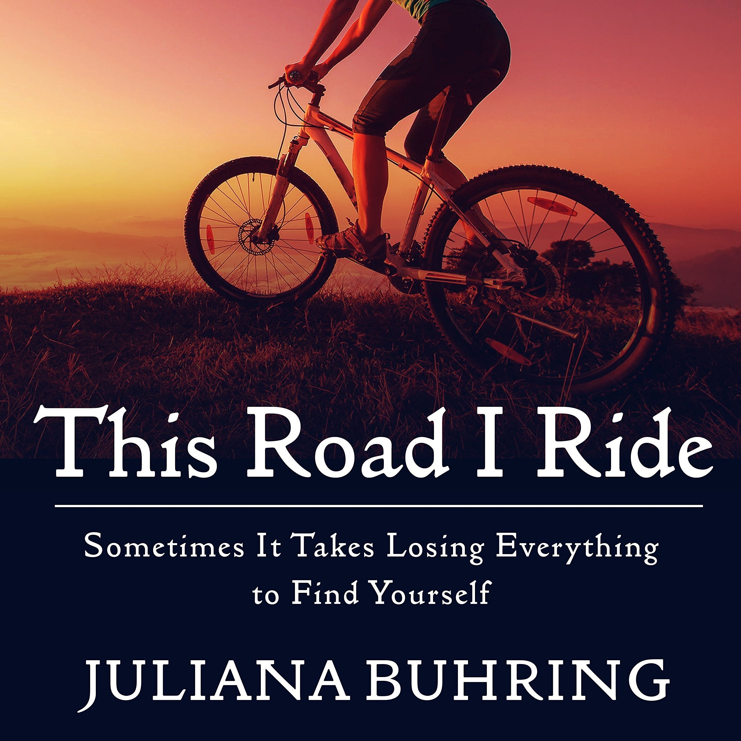 Printable This Road I Ride: Sometimes It Takes Losing Everything to Find Yourself Audiobook Cover Art