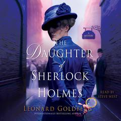 The Daughter of Sherlock Holmes: A Mystery Audiobook, by Leonard Goldberg