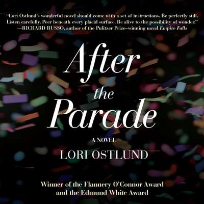 After the Parade Audiobook, by Lori Ostlund