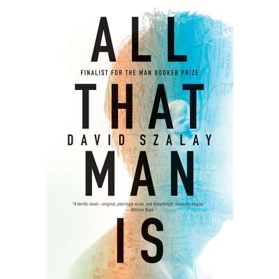 All That Man Is Audiobook, by David Szalay