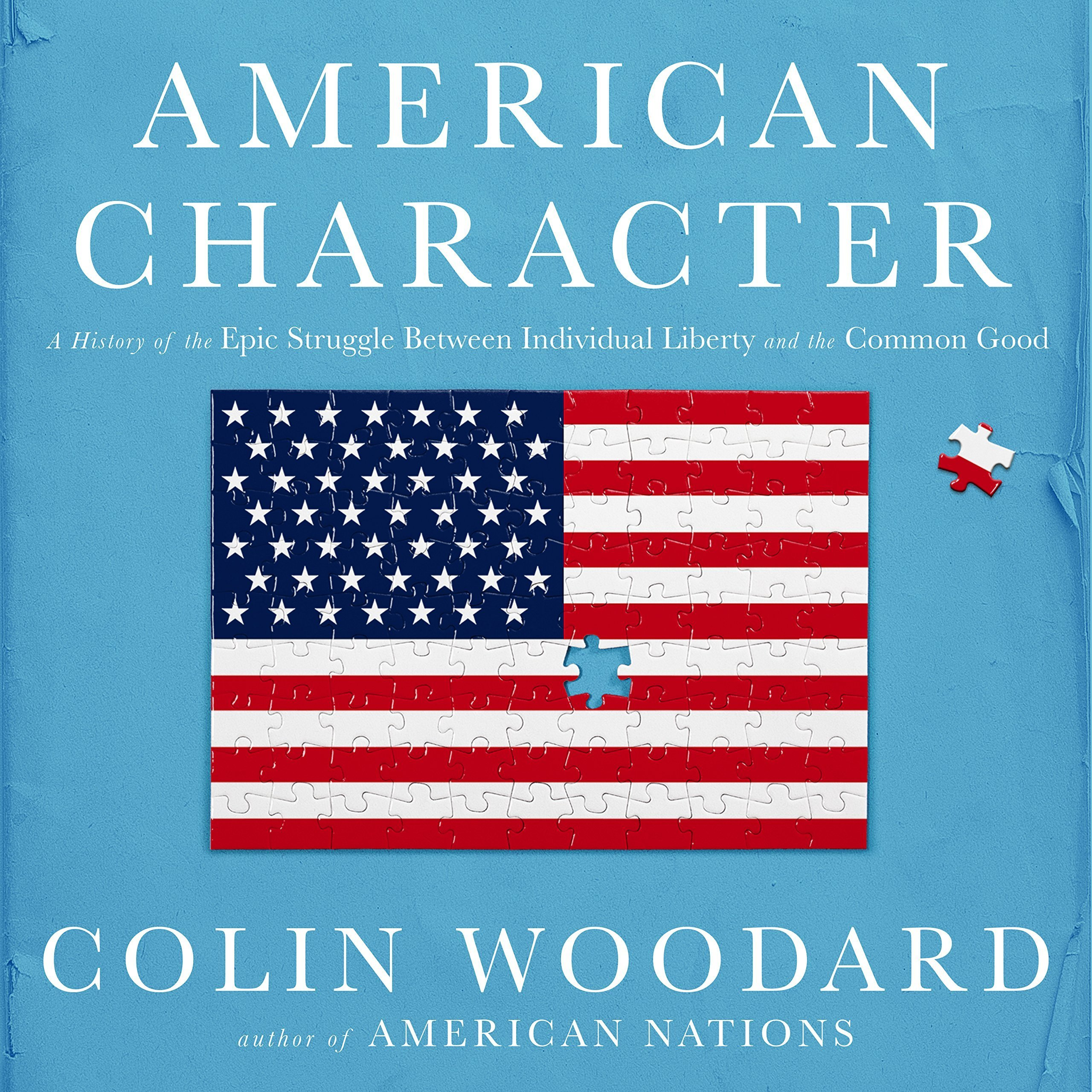 Printable American Character: A History of the Epic Struggle Between Individual Liberty and the Common Good Audiobook Cover Art