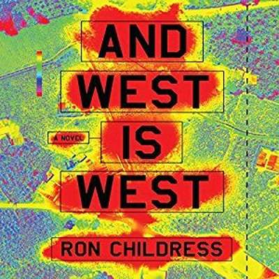 And West Is West Audiobook, by Ron Childress