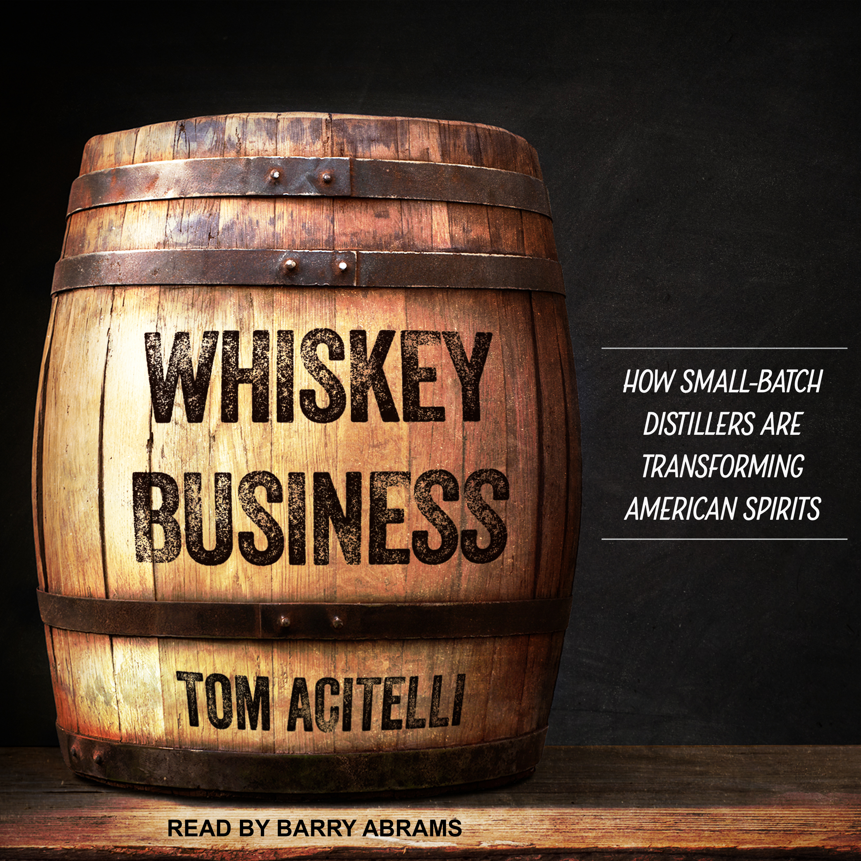 Printable Whiskey Business: How Small-Batch Distillers Are Transforming American Spirits Audiobook Cover Art