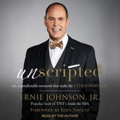 Unscripted: The Unpredictable Moments That Make Life Extraordinary Audiobook, by Ernie Johnson, Ernie Johnson