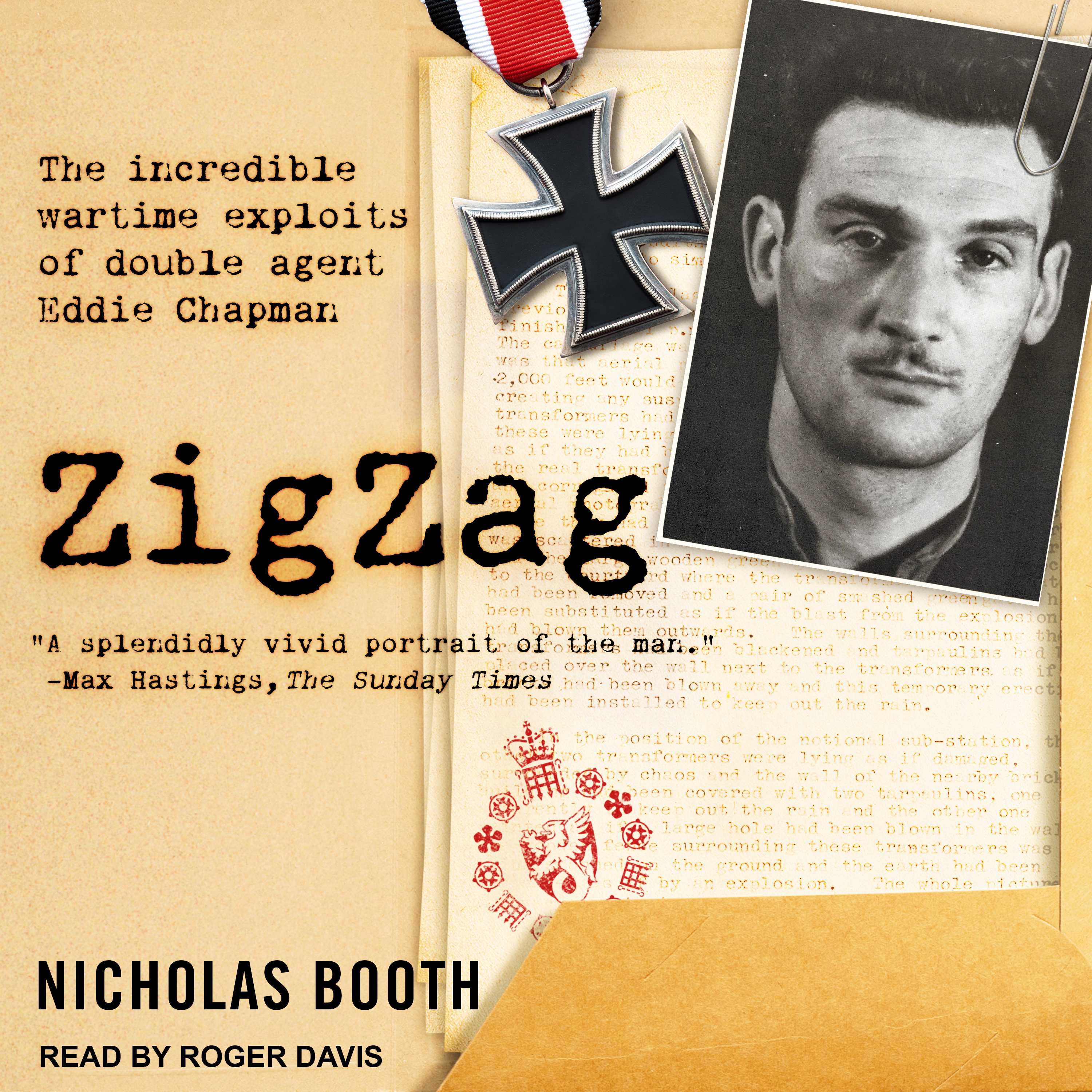 Printable Zigzag: The Incredible Wartime Exploits of Double Agent Eddie Chapman Audiobook Cover Art