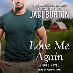 Love Me Again Audiobook, by Jaci Burton