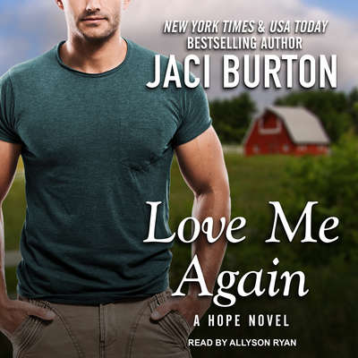 Love Me Again Audiobook, by Jaci Burton