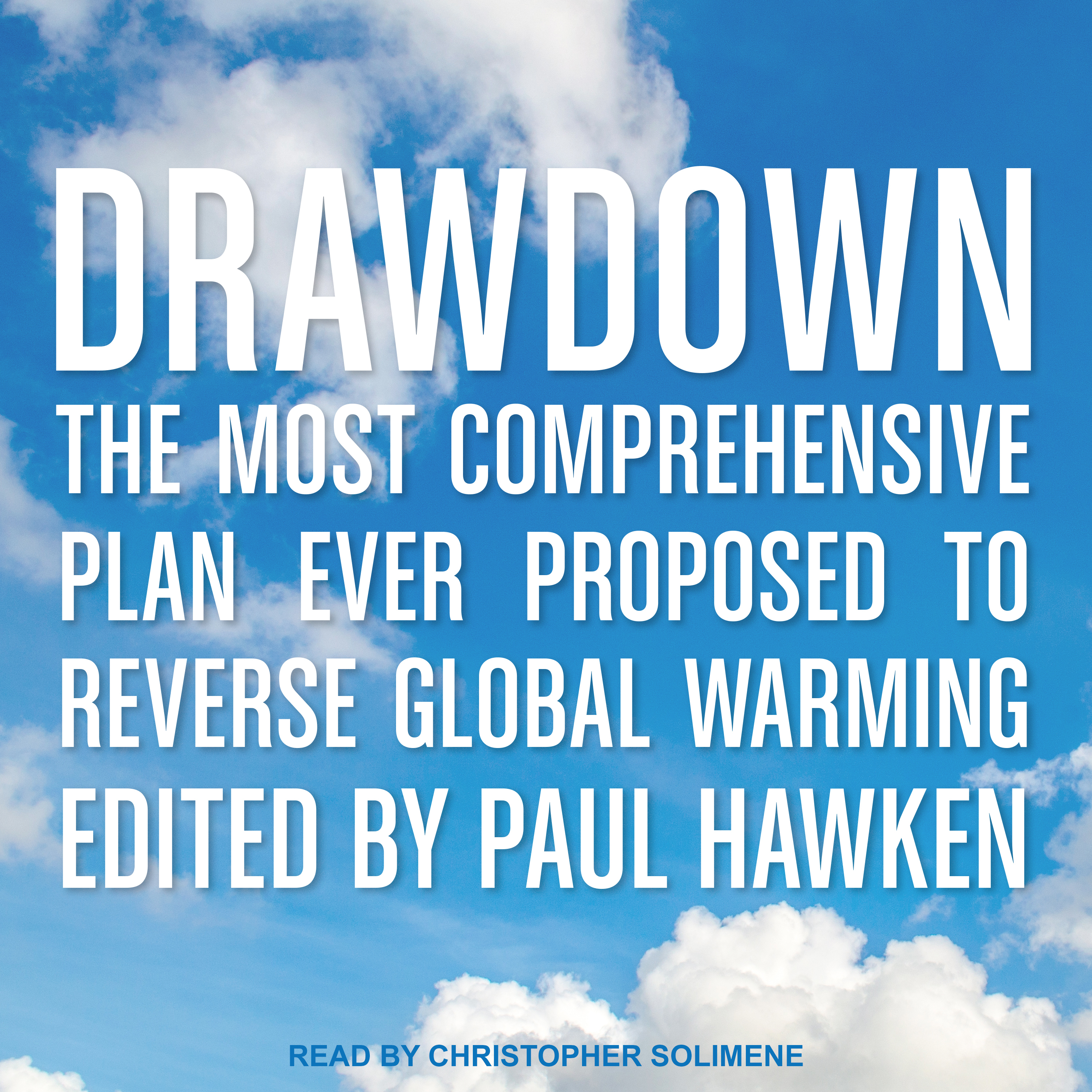 Printable Drawdown: The Most Comprehensive Plan Ever Proposed to Reverse Global Warming Audiobook Cover Art