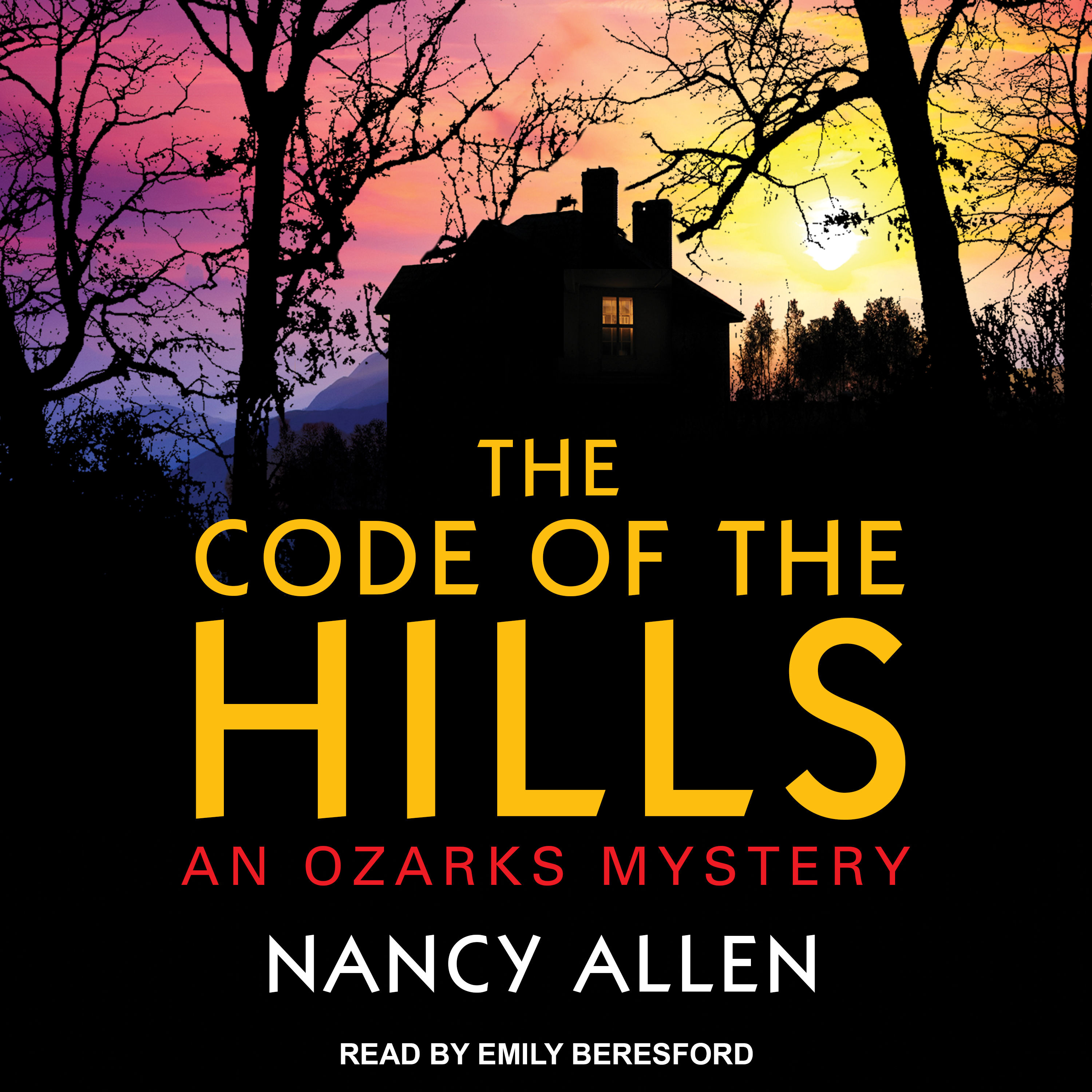 Printable The Code of the Hills: An Ozarks Mystery Audiobook Cover Art