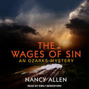 The Wages of Sin: An Ozarks Mystery Audiobook, by Nancy Allen