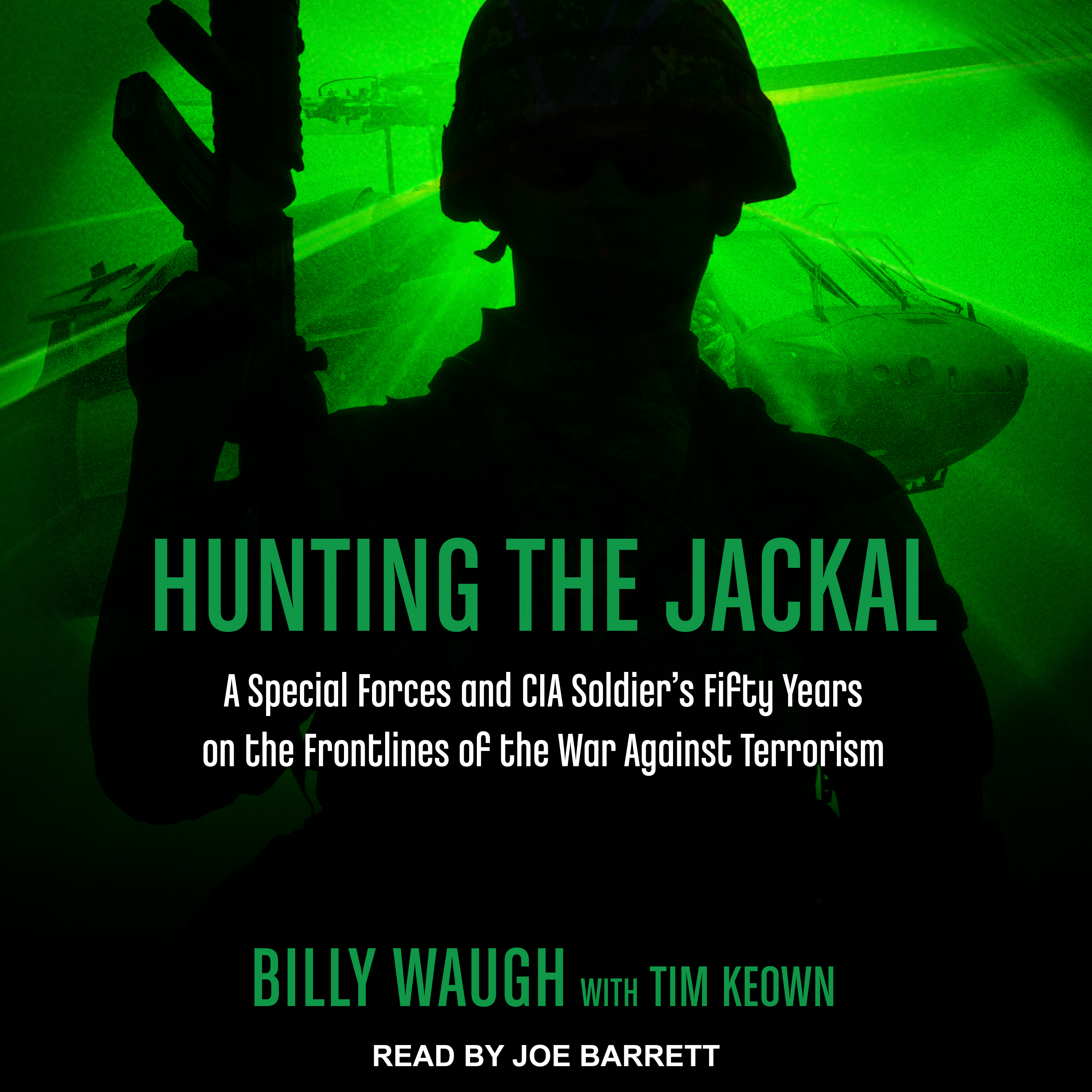 Printable Hunting the Jackal: A Special Forces and CIA Soldier's Fifty Years on the Frontlines of the War Against Terrorism Audiobook Cover Art