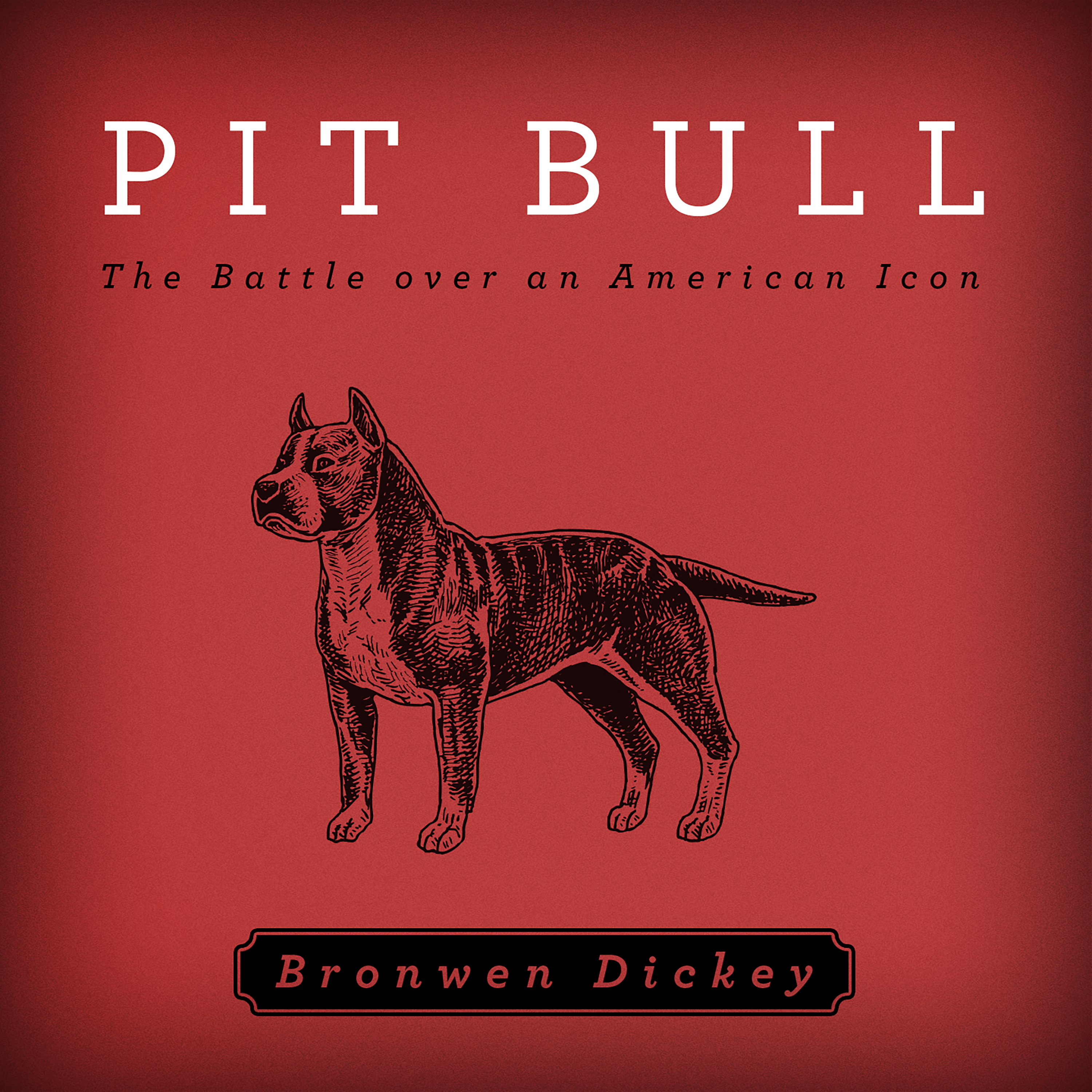 Printable Pit Bull: The Battle over an American Icon Audiobook Cover Art