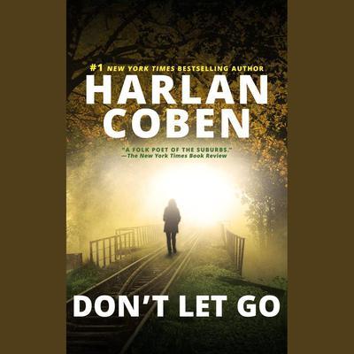 Don't Let Go Audiobook, by Harlan Coben