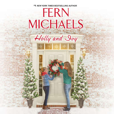 Holly and Ivy Audiobook, by Fern Michaels
