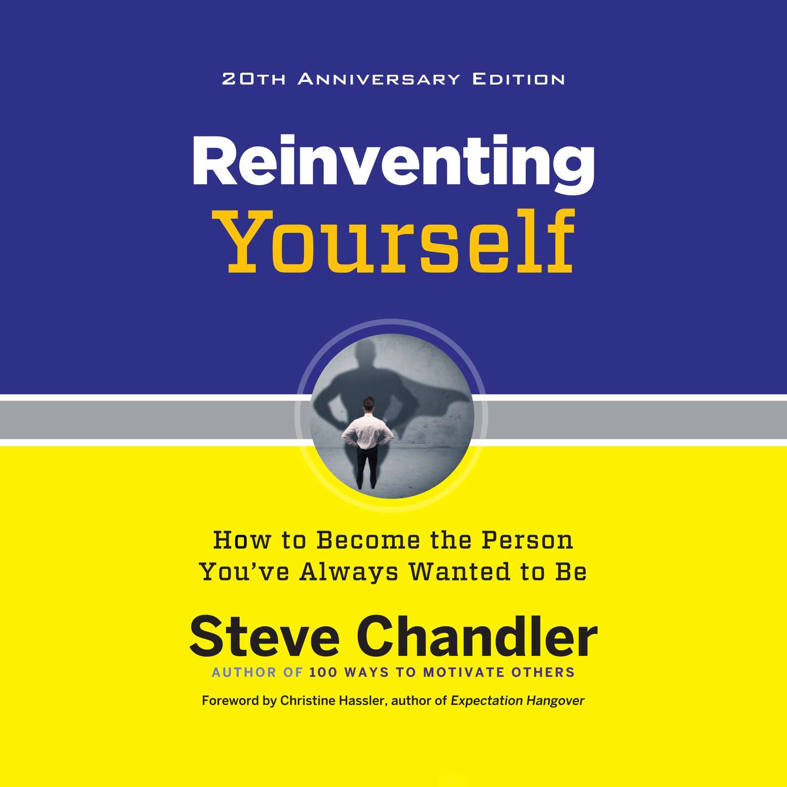 Printable Reinventing Yourself, 20th Anniversary Edition: How to Become the Person You've Always Wanted to Be Audiobook Cover Art