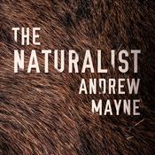 The Naturalist, by Andrew Mayne