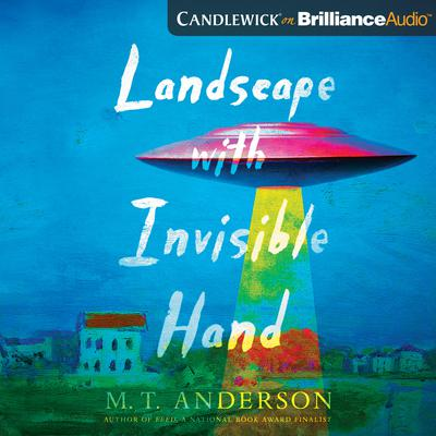 Landscape with Invisible Hand Audiobook, by M. T. Anderson