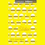 Slider, by Pete Hautman