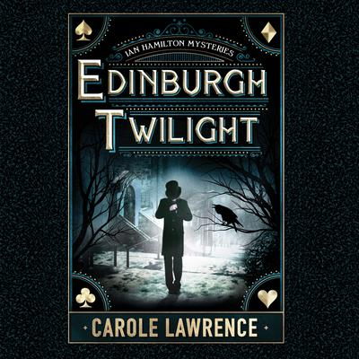 Edinburgh Twilight Audiobook, by Carole Lawrence