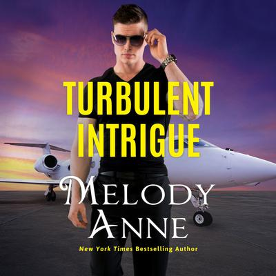 Turbulent Intrigue Audiobook, by Melody Anne