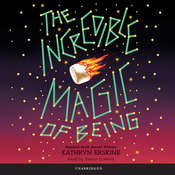 The Incredible Magic of Being Audiobook, by Kathryn Erskine