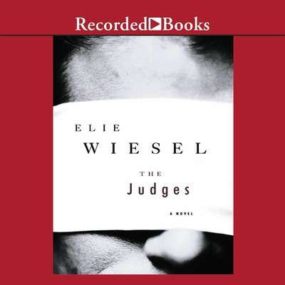 The Judges: A Novel Audiobook, by Elie Wiesel