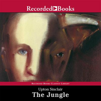 The Jungle Audiobook, by Upton Sinclair